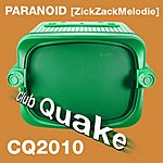 Paranoid Zick Zack Melodie