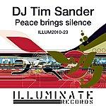 DJ Tim Sander Peace Brings Silence