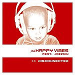 DJ Happy Vibes Disconnected