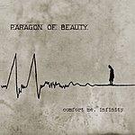 Paragon Of Beauty Comfort Me, Infinity