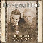 The Vision Bleak The Deathship Has A New Captain (Luxus Edition)