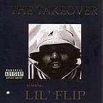 Lil' Flip The Takeover (Parental Advisory)