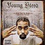 Young Bleed Rise Thru Da Ranks (Parental Advisory)
