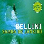 Bellini Samba De Janeiro (Remixes)