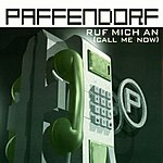 Paffendorf Ruf Mich An (Call Me Now)