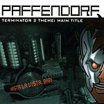 Paffendorf Terminator 2 Theme: Main Title