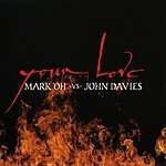 Mark 'Oh Your Love (4 Track Single)
