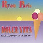 Ryan Paris Dolce Vita