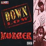 Down Low Murder