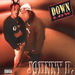 Down Low Johnny B.