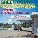 Green Court Shining