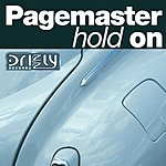 Pagemaster Hold On/Trancemission (Single)