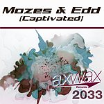 Mozes & Edd Captivated (Single)