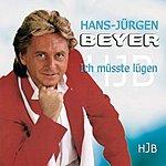 Hans-Jürgen Beyer Ich Müsste Lügen