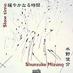 Shunsuke Mizuno Slow Time