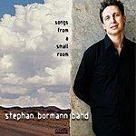 Stephan Bormann Band Songs From A Small Room