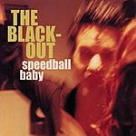 Speedball Baby The Black-Out