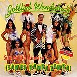 Gottlieb Wendehals Samba De Janeiro (Samba Ramba Zamba) - Offizielle Deutsche Version