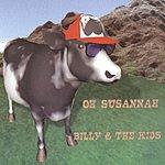 Billy & The Kids Oh Susannah (Maxi-Single)