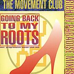 The Movement Club Going Back To My Roots (Maxi-Single)