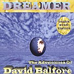 Dreamer The Adventures Of David Balfore (Maxi-Single)