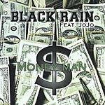 Black Rain Money Man