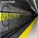 Scooter Mind The Gap