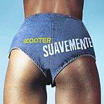 Scooter Suavemente (Maxi-Single)