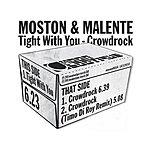 Moston & Malente Crowdrock/Tight With You