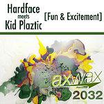 Hardface Fun & Excitement