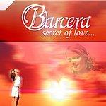 Barcera Secret Of Love (8 Track Single)