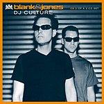 Blank & Jones DJ Culture (Remixes)