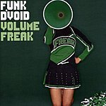 Funk D'Void Volume Freak