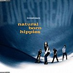 Natural Born Hippies Lovestream (Parental Advisory)