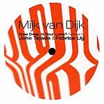 Mijk Van Dijk How Deep Is Your Love - Remixes