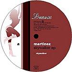 Martinez Skywalker EP