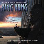 James Newton Howard King Kong: Original Motion Picture Soundtrack