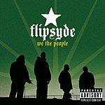 Flipsyde We The People (Parental Advisory)
