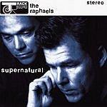 The Raphaels Supernatural