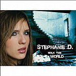 Stephanie D. Walk This World
