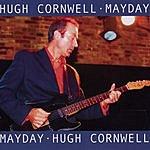 Hugh Cornwell Mayday