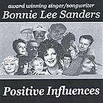 Bonnie Lee Sanders Positive Influences