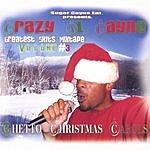 Crazy Al Cayne Ghetto Christmas Carols