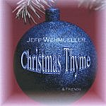 Jeff Wehmueller Christmas Thyme