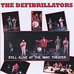 The Defibrillators Still Alive At The IMAC Theater