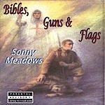 Sonny Meadows Bibles, Guns & Flags