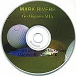 Mark Rivers What About Mia?