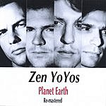 Zen YoYos Planet Earth (Re-Mastered)