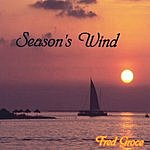 Fred Groce Season's Wind