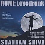 Shahram Shiva Rumi: Lovedrunk